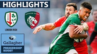 London Irish v Leicester HIGHLIGHTS | 47 Points In Thriller | Gallagher Premiership 2019/20