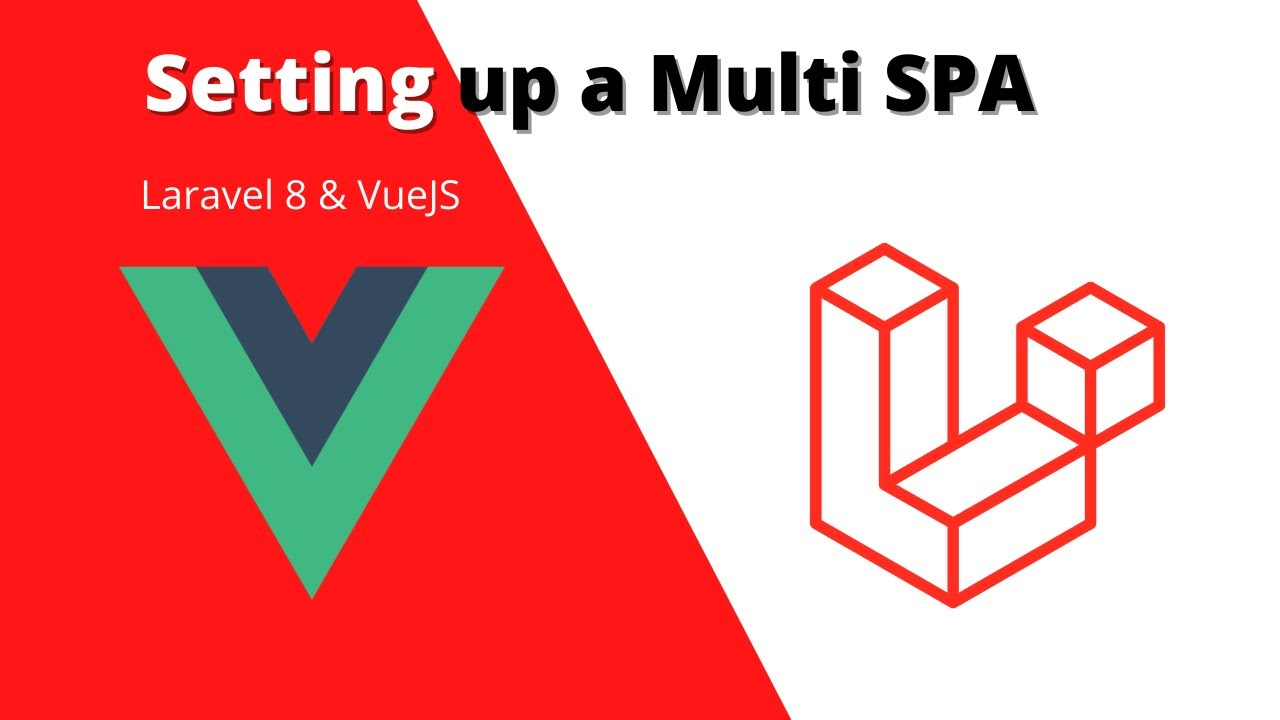 Setting up a multi-SPA with Laravel & VueJS