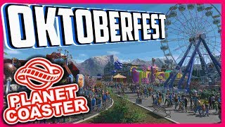Oktoberfest Wiesn - Planet Coaster   Livestream vom 17.09.17