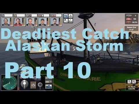 Let's Play Deadliest Catch Alaskan Storm - Part 10
