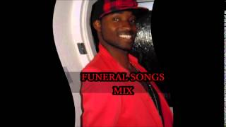 FUNERAL SONGS MIX