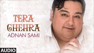 tera chehra title song adnan sami pop album songs