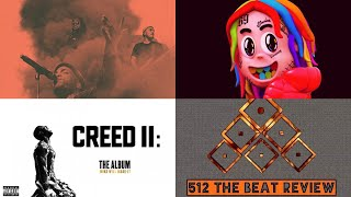 512 Tha Beat Review - The Return - Review of Oxnard, Dummy Boy, and Creed II