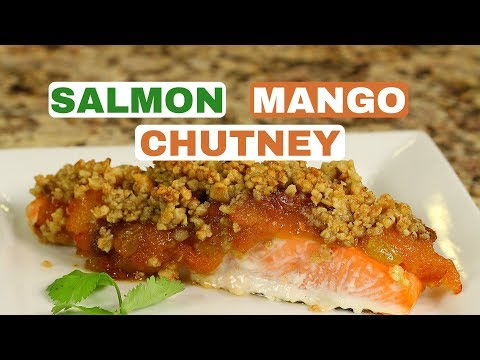 How to Cook Salmon W/Mango Chutney & Walnut Crust   Rockin Robin Cooks