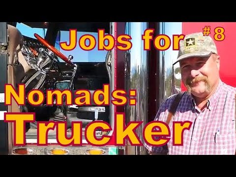 Jobs for Nomads #8: Trucking