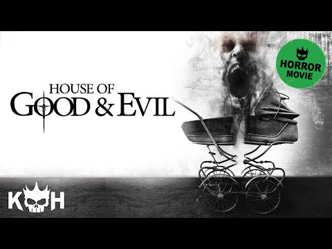 House of Good and Evil | FREE Full Horror Movie