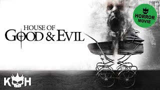 House of Good and Evil | Full Horror