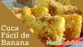 Cuca Fácil de Banana By Confeitaria Namoratta