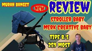UNBOXING DAN REVIEW..stroller baby||dorongan bayi merk creative baby tipe BS 259.