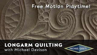 Longarm Machine Quilting - Funtime Free Motion Time