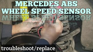 Mercedes ABS Sensor/Wheel Speed Sensor Troubleshoot and Replace
