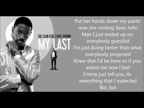 Big Sean - My Last  ft. Chris Brown (LYRICS ON SCREEN)