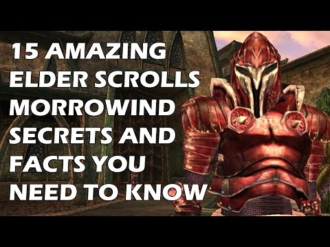 """15 Elder Scrolls Morrowind Secrets And Facts You Absolutely """"NEED"""" To Know"""