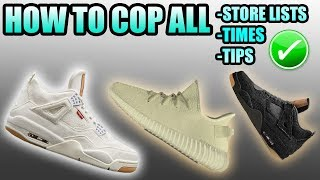 How To Cop ALL HYPED Sneakers On June 30th !   White Levis 4   Yeezy 350 v2 Butter   Black Levis 4
