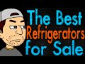 The Best Refrigerators for Sale