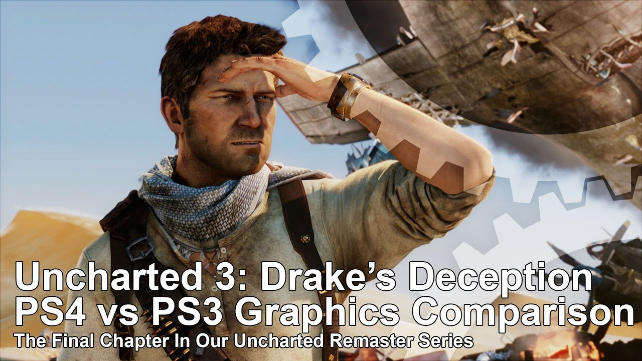Uncharted 3 Drake S Deception Ps4 Vs Ps3 Graphics Comparison