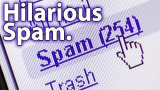 Hilarious Spam E-mails! (2011 Edition)
