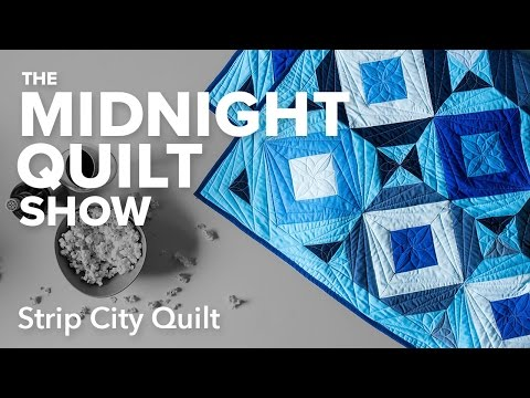 Strip City Quilt (Square in a Square Variation)   Midnight Quilt Show with Angela Walters