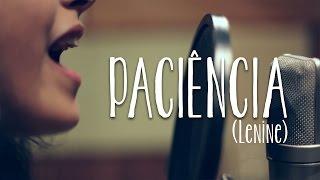 Paciência - Lenine (Cover Maira)