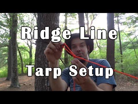 Ridge Line & Tarp Setup - Quick and Simple - Deranged Survival