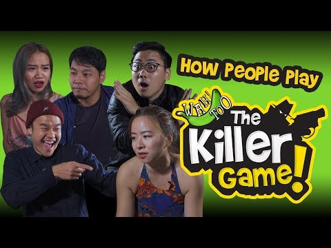 How People Play The Killer Game