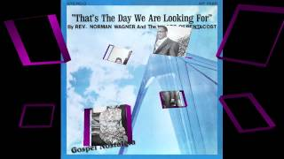 """God Is Not Dead"" Bishop Norman Wagner & Voices of Pentecost"