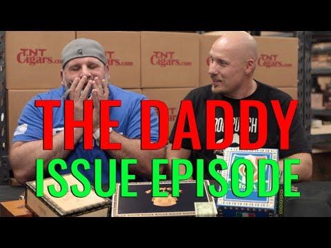 The Daddy Issue Episode (f. Torano Master & CAO Italia)