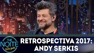 Retrospectiva 2017: Andy Serkis | The Noite (30/01/18)