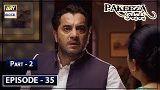 Pakeeza Phuppo Episode 35 Part 2 - 21st Oct 2019 ARY Digital