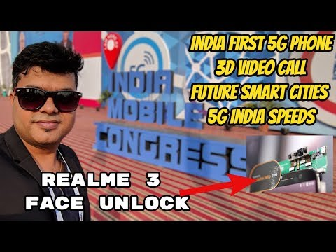 5 Best New Tech At India Mobile Congress, 5G Speed Test, 3D Video Call, Realme 3 Face Unlock