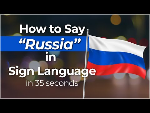 """How to Easily Sign """"Russia"""" in Sign Language?"""
