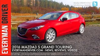 2016 Mazda3 Review on Everyman Driver