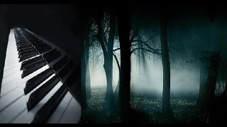 Piano Music Powerful Suspense Horror - Piano in the Forest - Classical, New Age