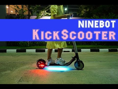 เที่ยวกรุง ด้วย Ninebot KickScooter จัดว่าเยี่ยม - วันที่ 15 May 2018