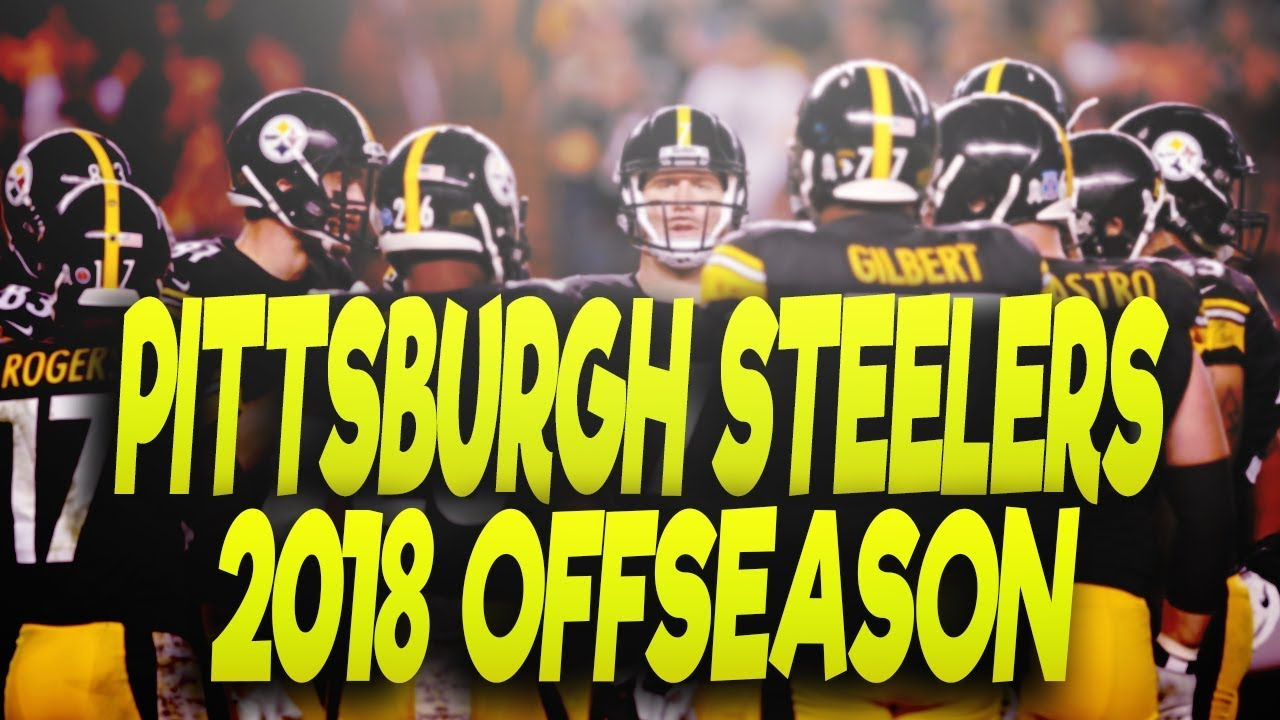72142cff8a5 PITTSBURGH STEELERS 2018 OFFSEASON PREDICTIONS! FREE AGENTS
