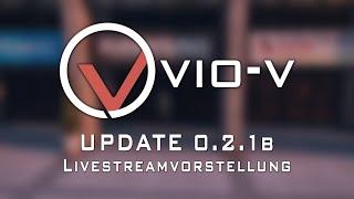 Vio-V | Livestream Version 0.2.1b