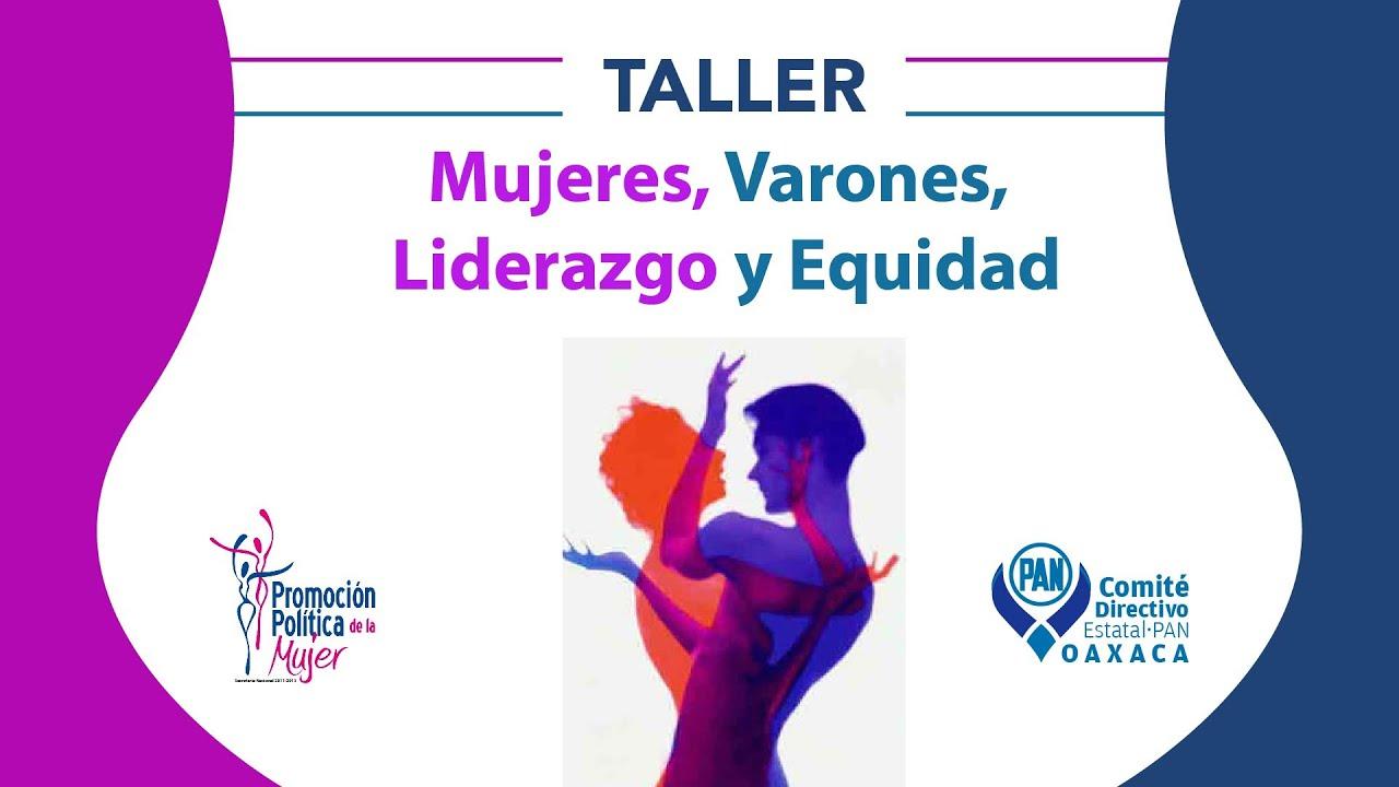 Taller Mujeres,Varones,Liderazgo Y Equidad.