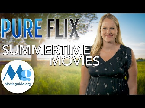 Pure Flix Streaming Movies for the Summer