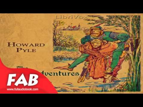 The Merry Adventures of Robin Hood Full Audiobook by Howard PYLE by General Fiction