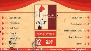 Yahya Soyyiğit - Yüzün Nuru