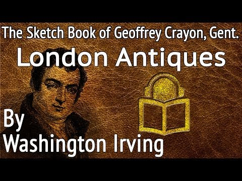 25 London Antiques by Washington Irving, unabridged audiobook