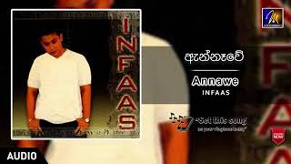 Annawe | Infaas | Official Music Audio | MEntertainments Thumbnail