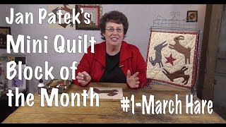 Gambar cover March Hare- Block ONE of Jan Patek's Calendar Quilt Block of the Month