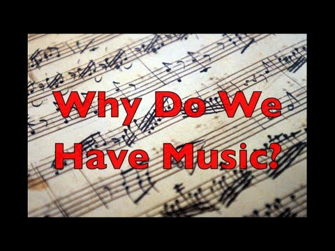Why Do We Have Music? (Merriam, The Anthropology of Music - Chapter 2)