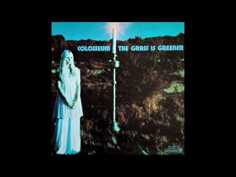 """Colosseum -  """"The Grass Is Greener"""" 1970 (Full Album vinyl)"""