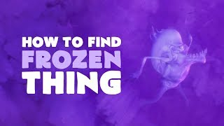 How to Find the Frozen Thing - Who Goes There? Quest | Fortnite (Save the World)