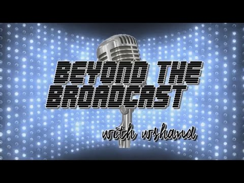 Beyond the Broadcast Interview: 1 Year Recap