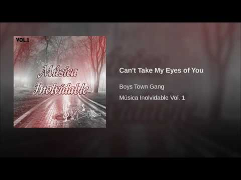 Can't Take My Eyes of You