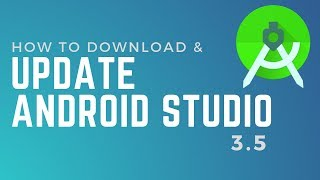 How to download & update Android Studio 3.5