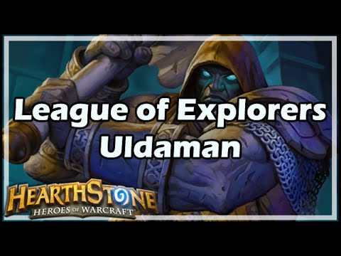 [Hearthstone] League of Explorers: Uldaman